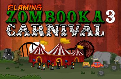 Flaming Zombooka 3 Carnival