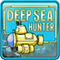 Deep Sea Hunter