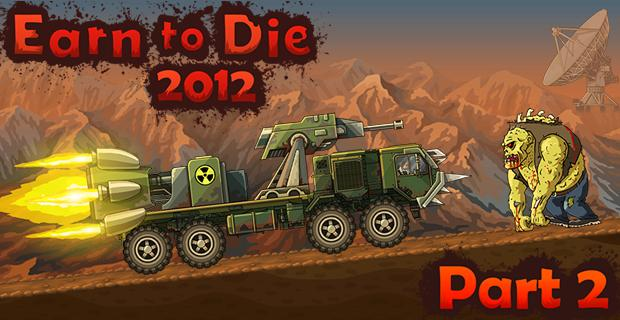 earn to die 2012 part 2 cheats