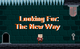 Looking For: The New Way