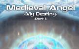 Medieval Angel - Episode 5 (Part 1)