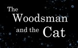 The Woodsman and the Cat