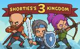 Shorties's Kingdom 3