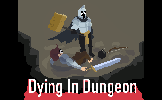 Dying in Dungeon