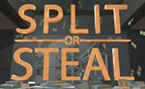 Split Or Steal
