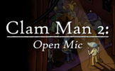 Clam Man 2: Open Mic
