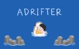 ADRIFTER: Prologue