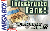 IndestructoTank! GB