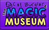 Cat Burglar & The Magic Museum