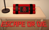 Escape or Die